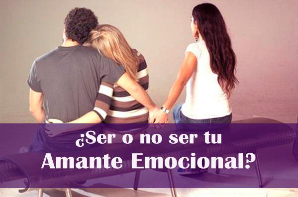 Ser o no ser tu amante emocional-blog-un-pedacito-de-psicologia
