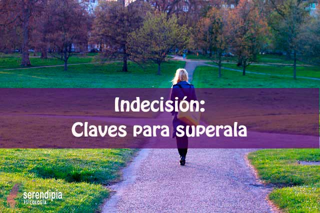 indecision-superarla-blog