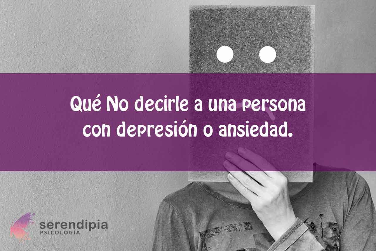 frases-no-decir-depresión-o-ansiedad